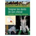 Soigner les dents de son cheval